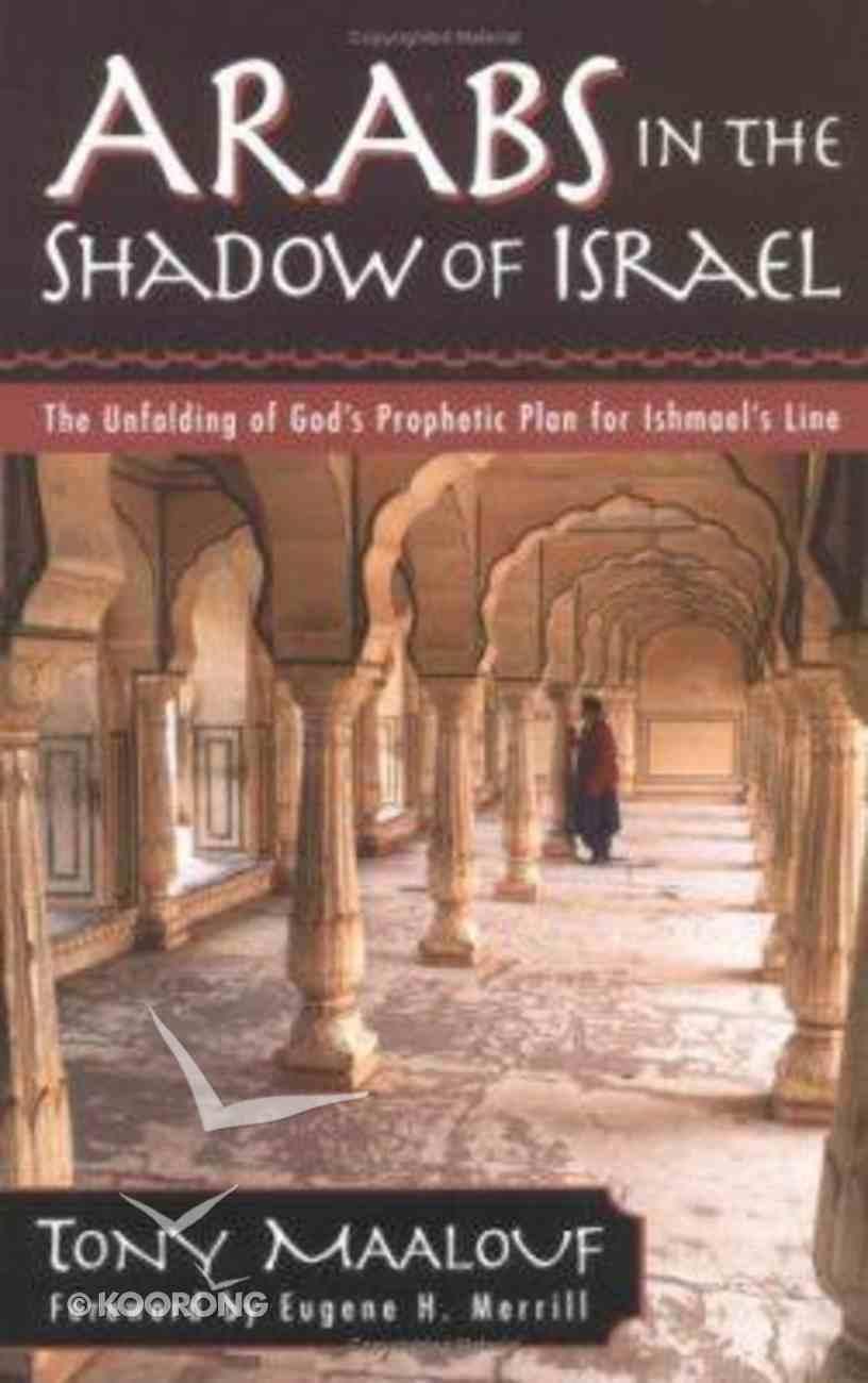 Arabs in the Shadow of Israel Paperback