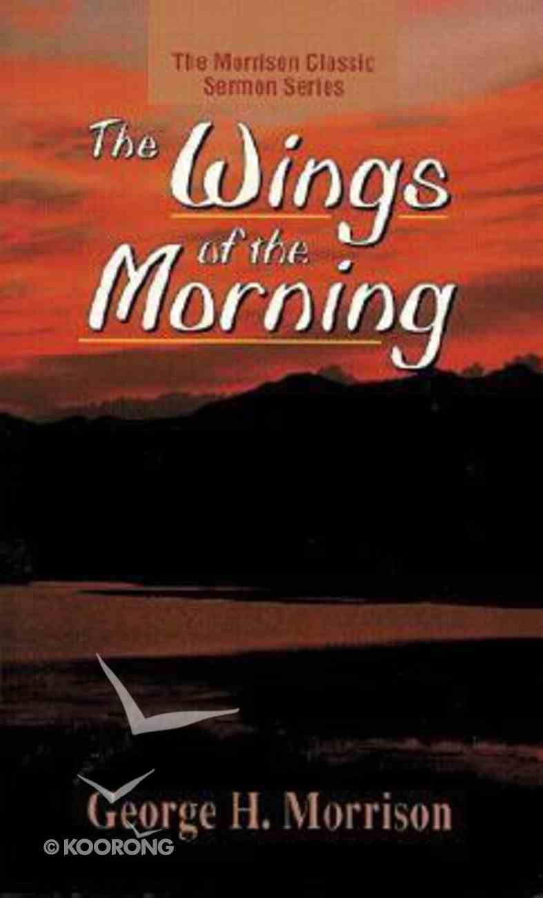 The Wings of the Morning Paperback