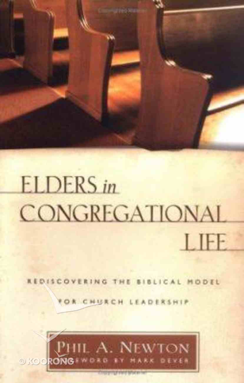 Elders in Congregational Life Paperback