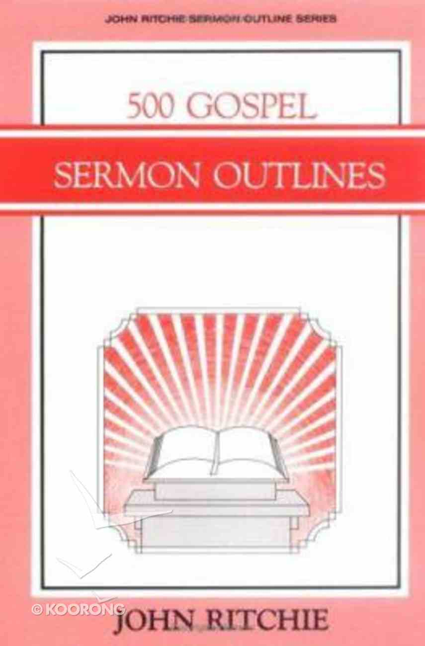 500 Gospel Sermon Outlines Paperback