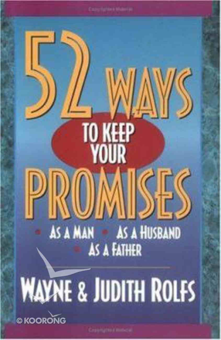 52 Ways to Keep Your Promises Paperback