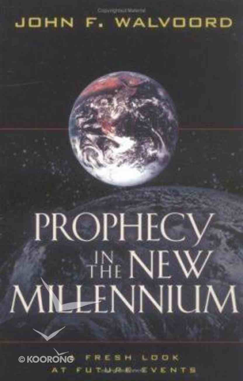 Prophecy in the New Millennium Paperback