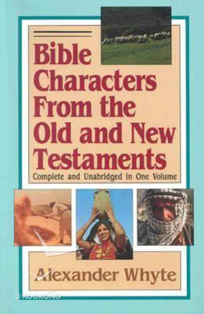 Bible Characters From the Old and New Testaments Paperback