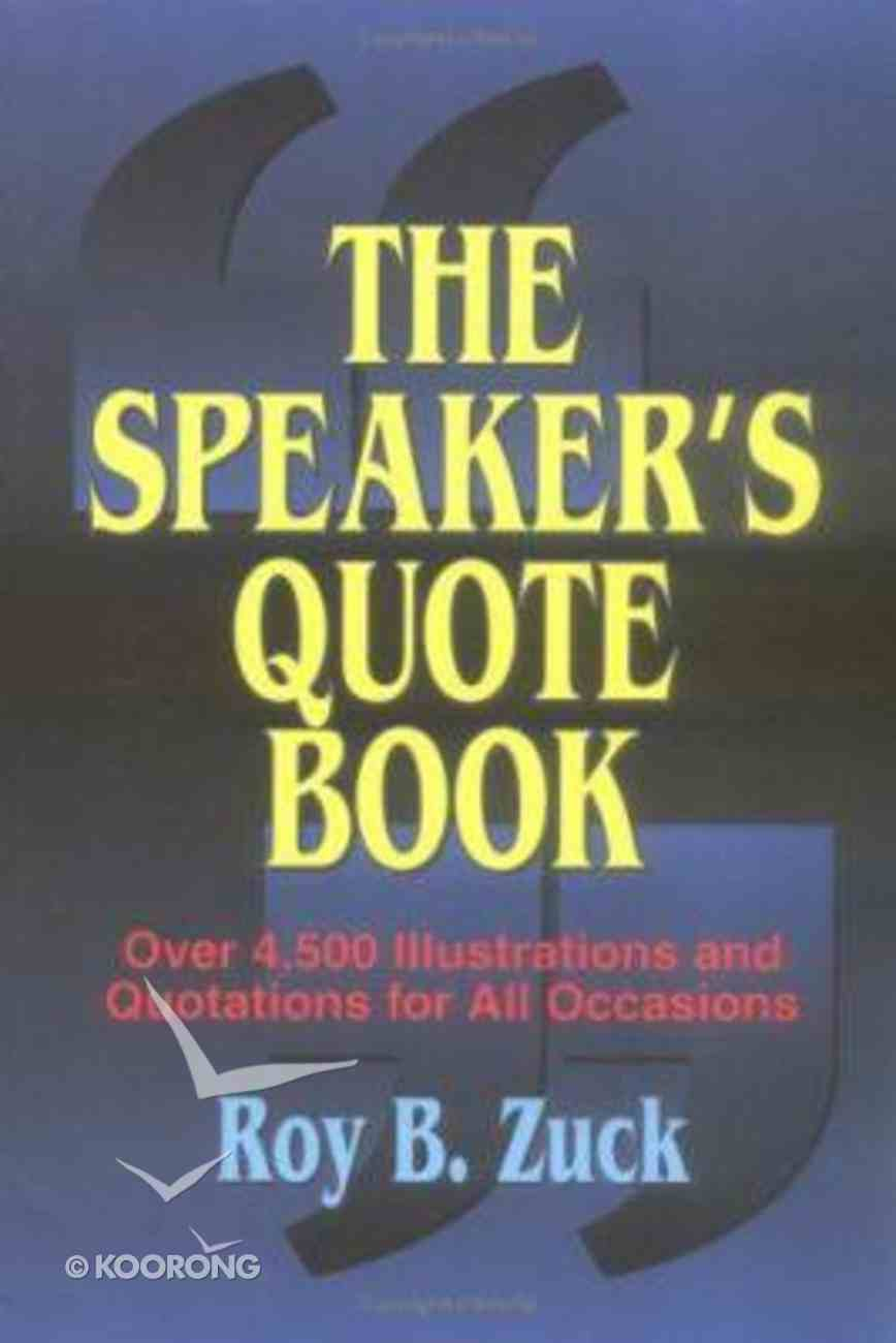 The Speaker's Quote Book Paperback