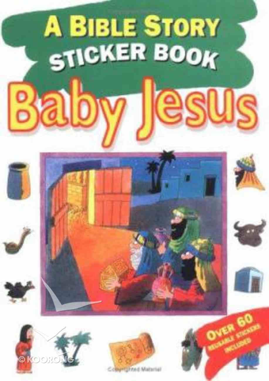 Bible Story Sticker Book: Baby Jesus Paperback