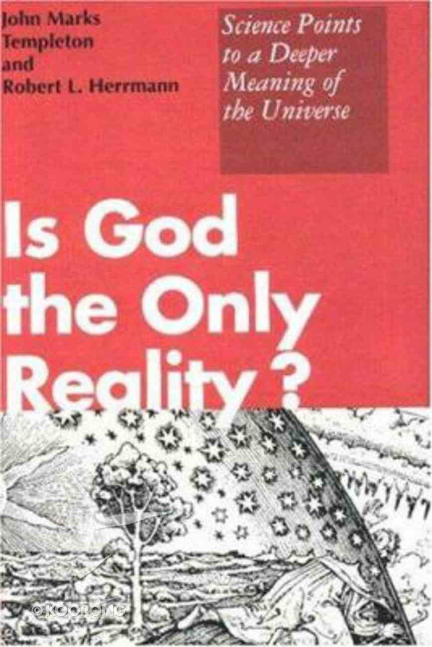 Is God the Only Reality Hardback