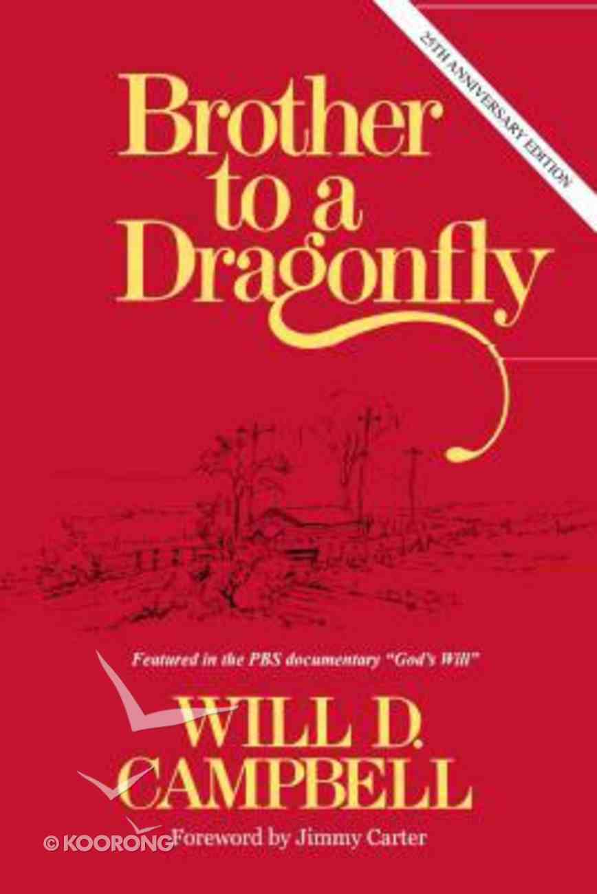 Brother to a Dragonfly (25th Anniversary Edition) Paperback