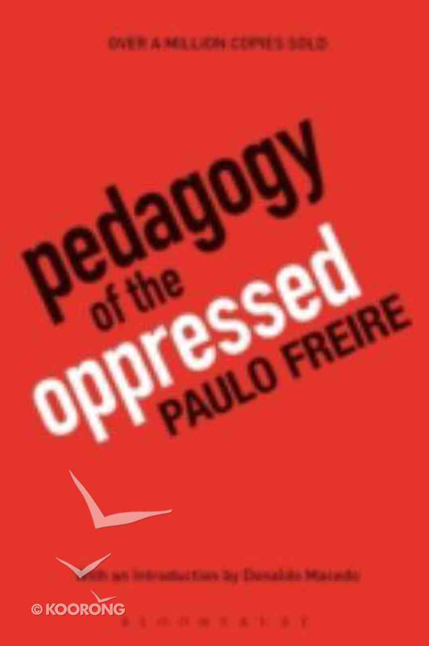 Pedagogy of the Oppressed (30th Edition) Paperback