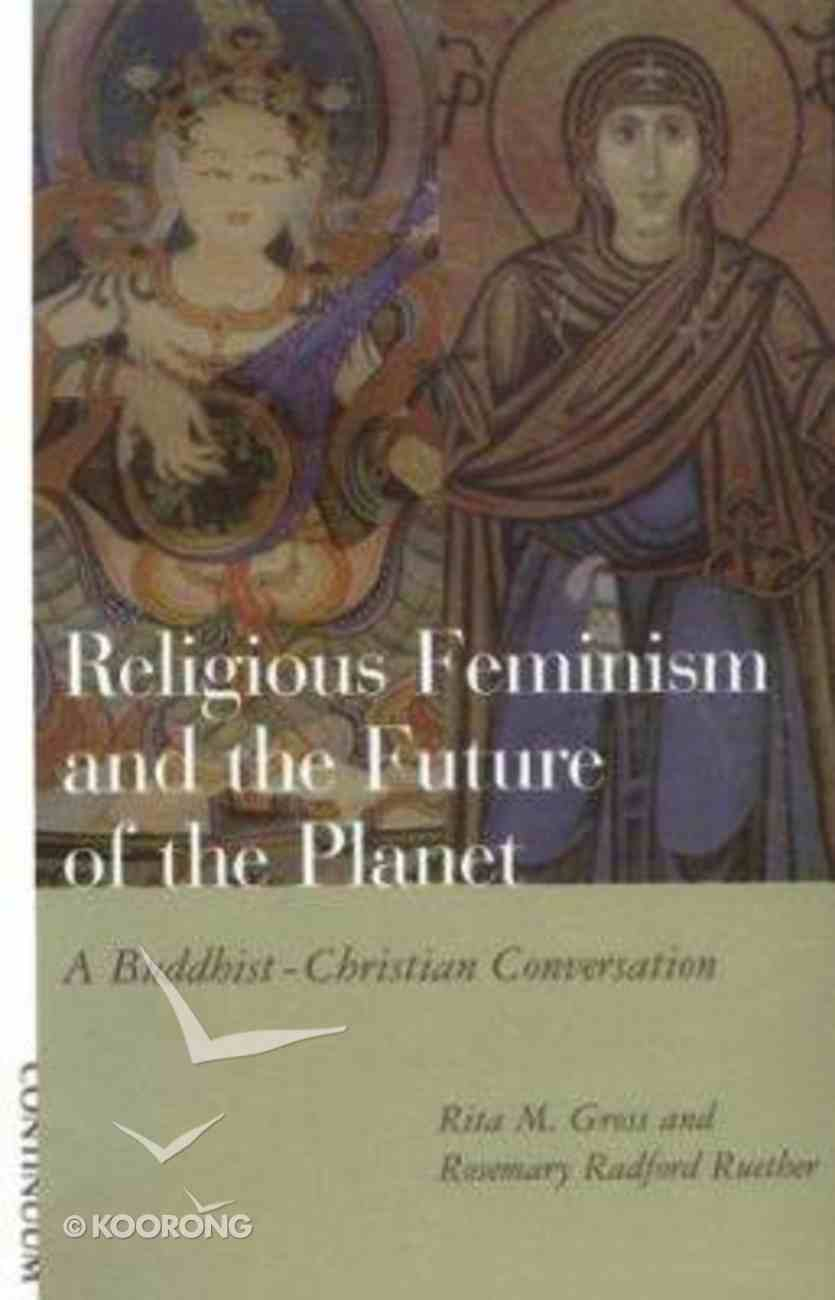 Religious Feminism & the Future of the Planet Paperback