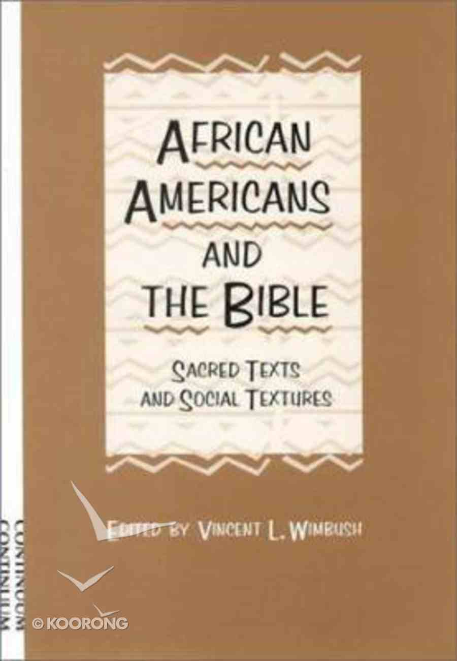African Americans and the Bible Hardback