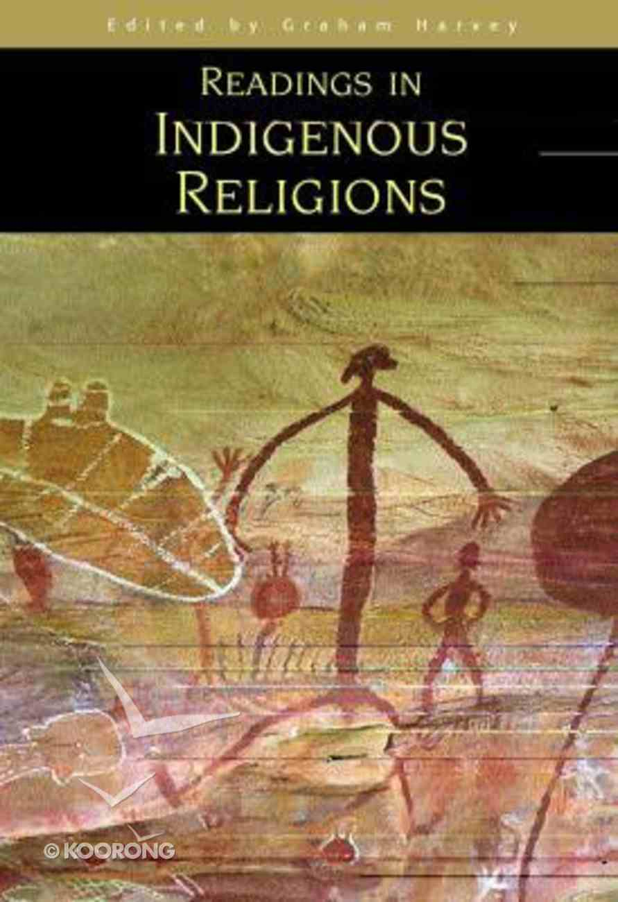Readings in Indigenous Religions Paperback