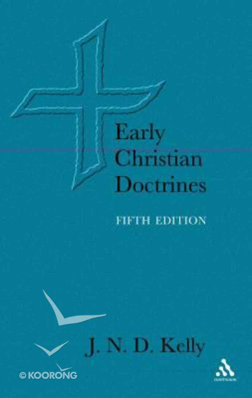 Early Christian Doctrines (5th Edition) Paperback