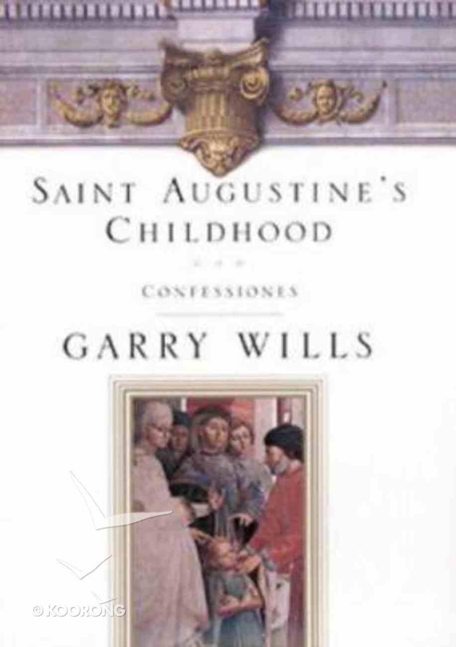 Augustine's Childhood Hardback