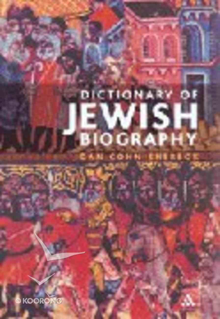 Dictionary of Jewish Biograhy Hardback