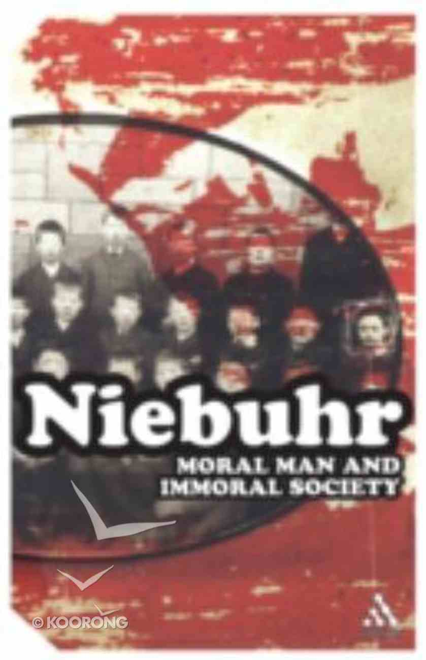 Moral Man and Immoral Society Paperback
