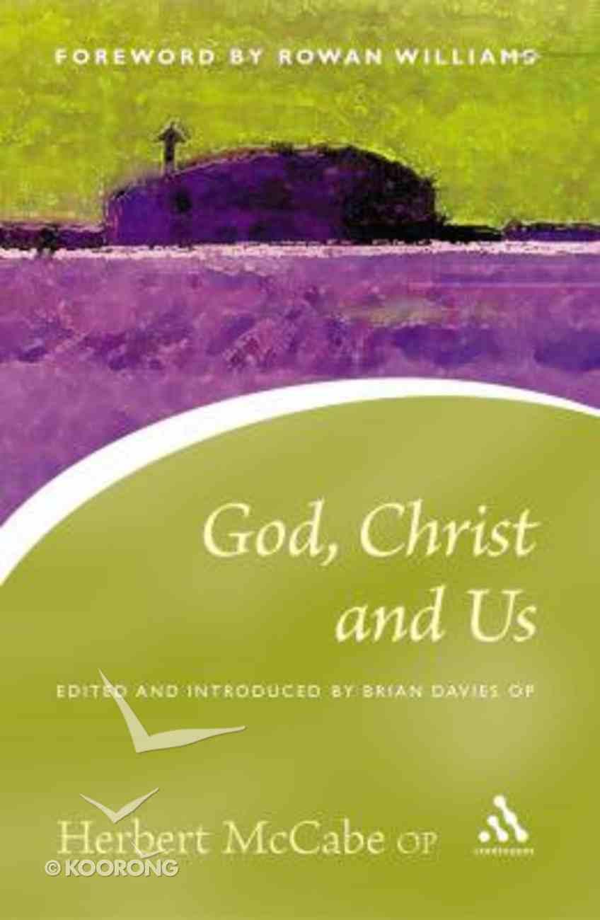 God, Christ and Us Paperback