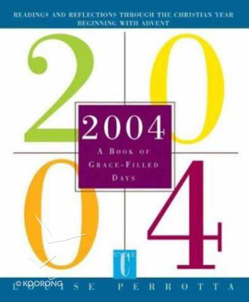 2004: A Book of Grace-Filled Days Paperback