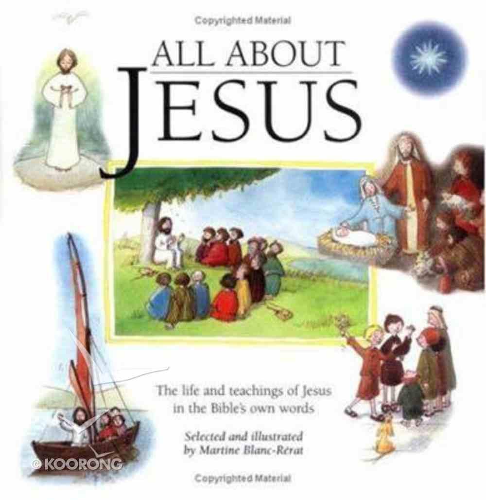 All About Jesus Hardback