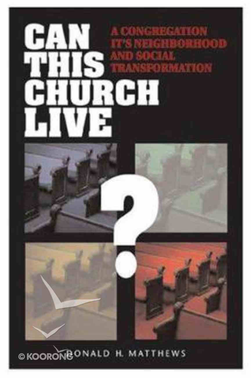 Can This Church Live? Paperback