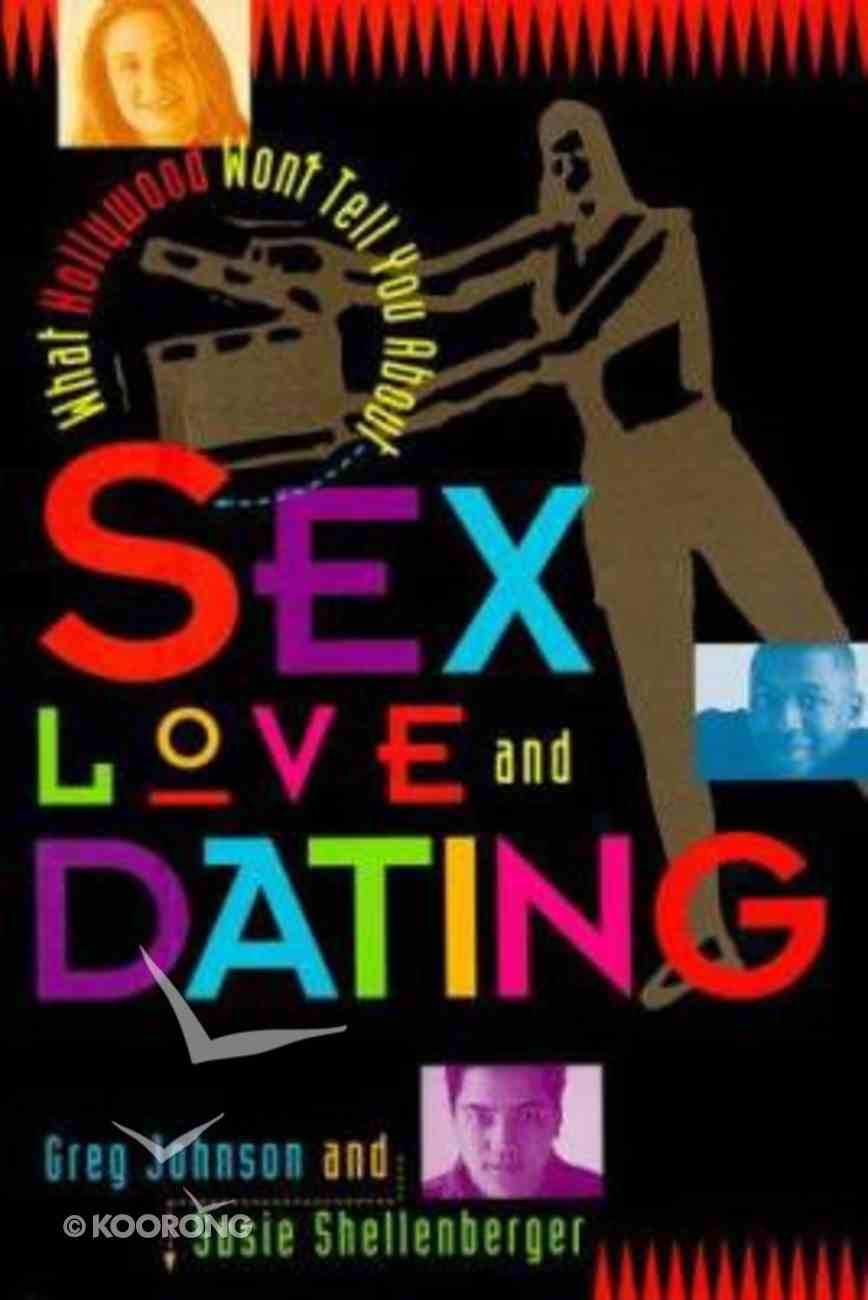 What Hollywood Won't Tell You About Love, Sex and Dating Paperback