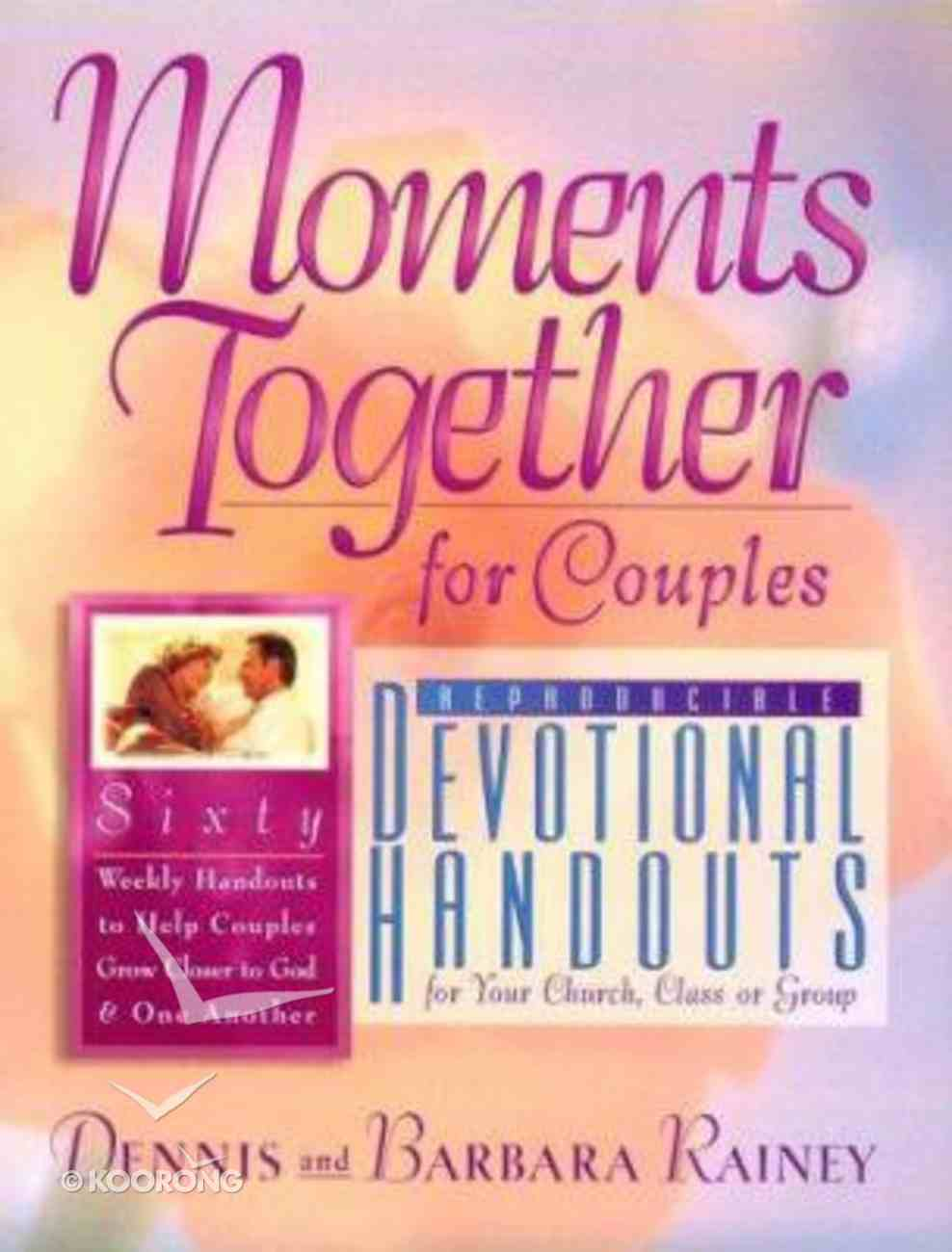 Moments Together For Couples Devotional Handouts Paperback
