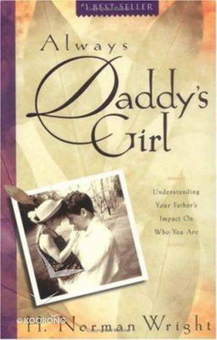 Always Daddy's Girl Paperback