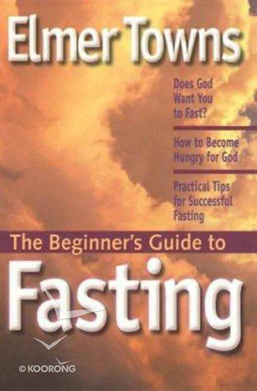 The Beginner's Guide to Fasting Paperback