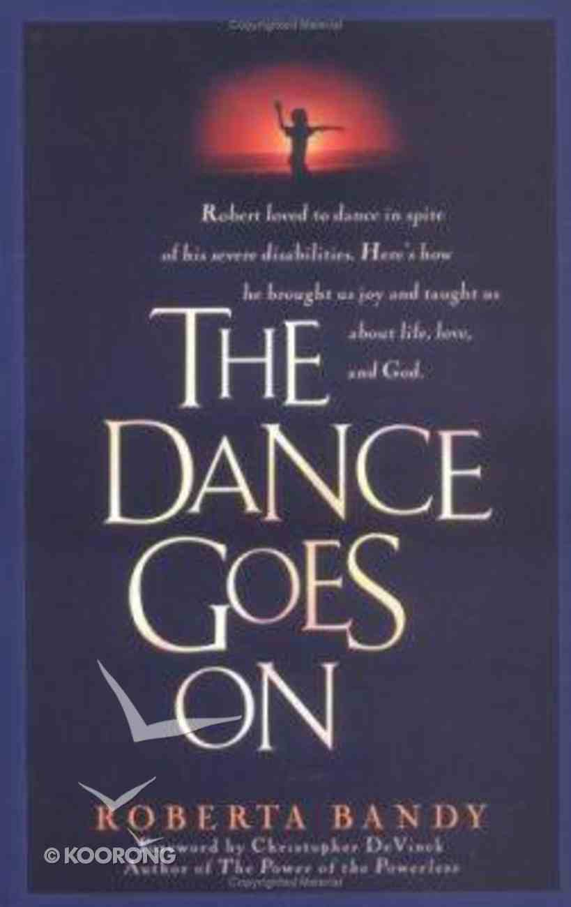 The Dance Goes on Paperback