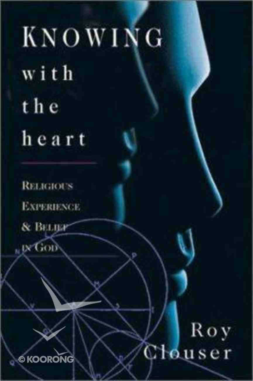 Knowing With the Heart Paperback