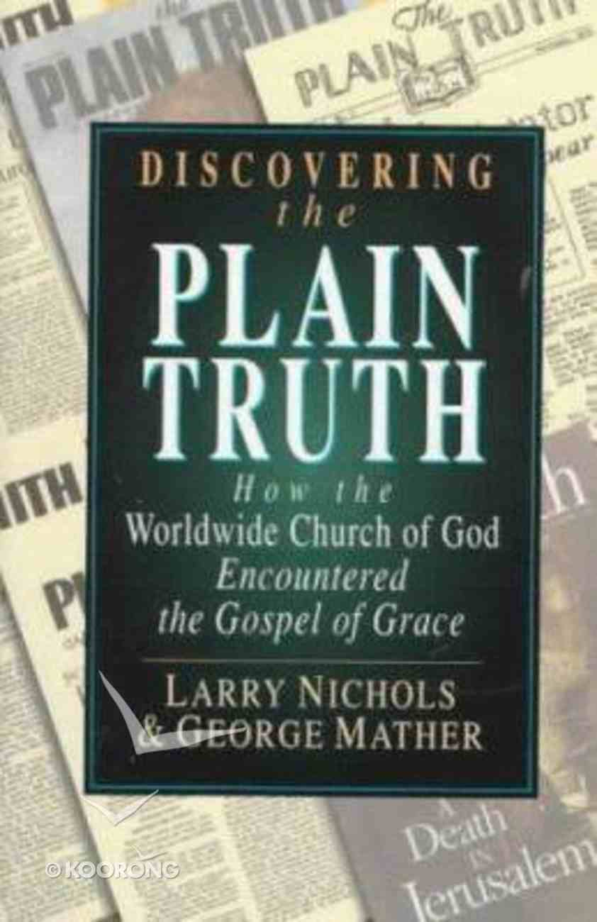 Discovering the Plain Truth Paperback