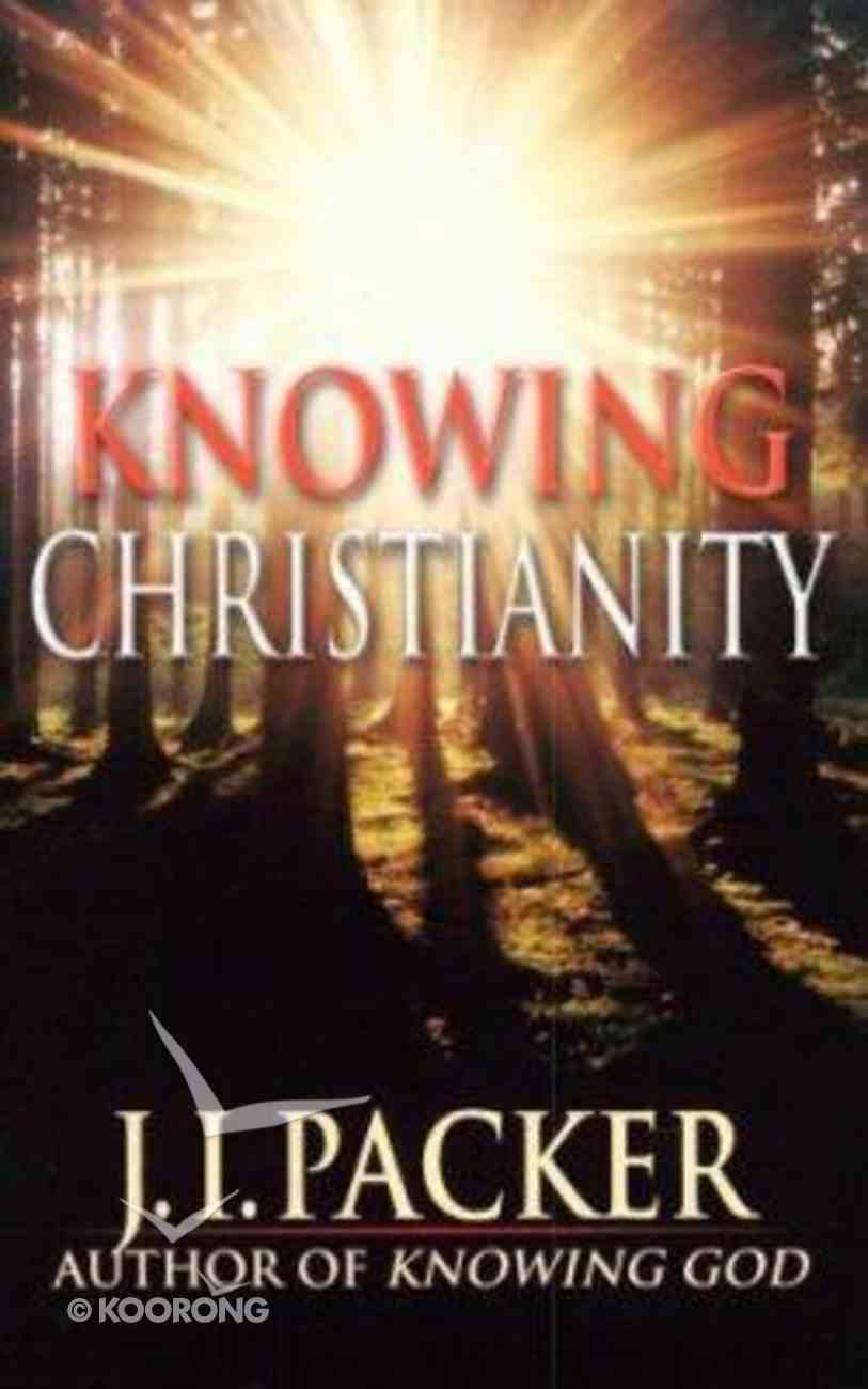 Knowing Christianity Paperback