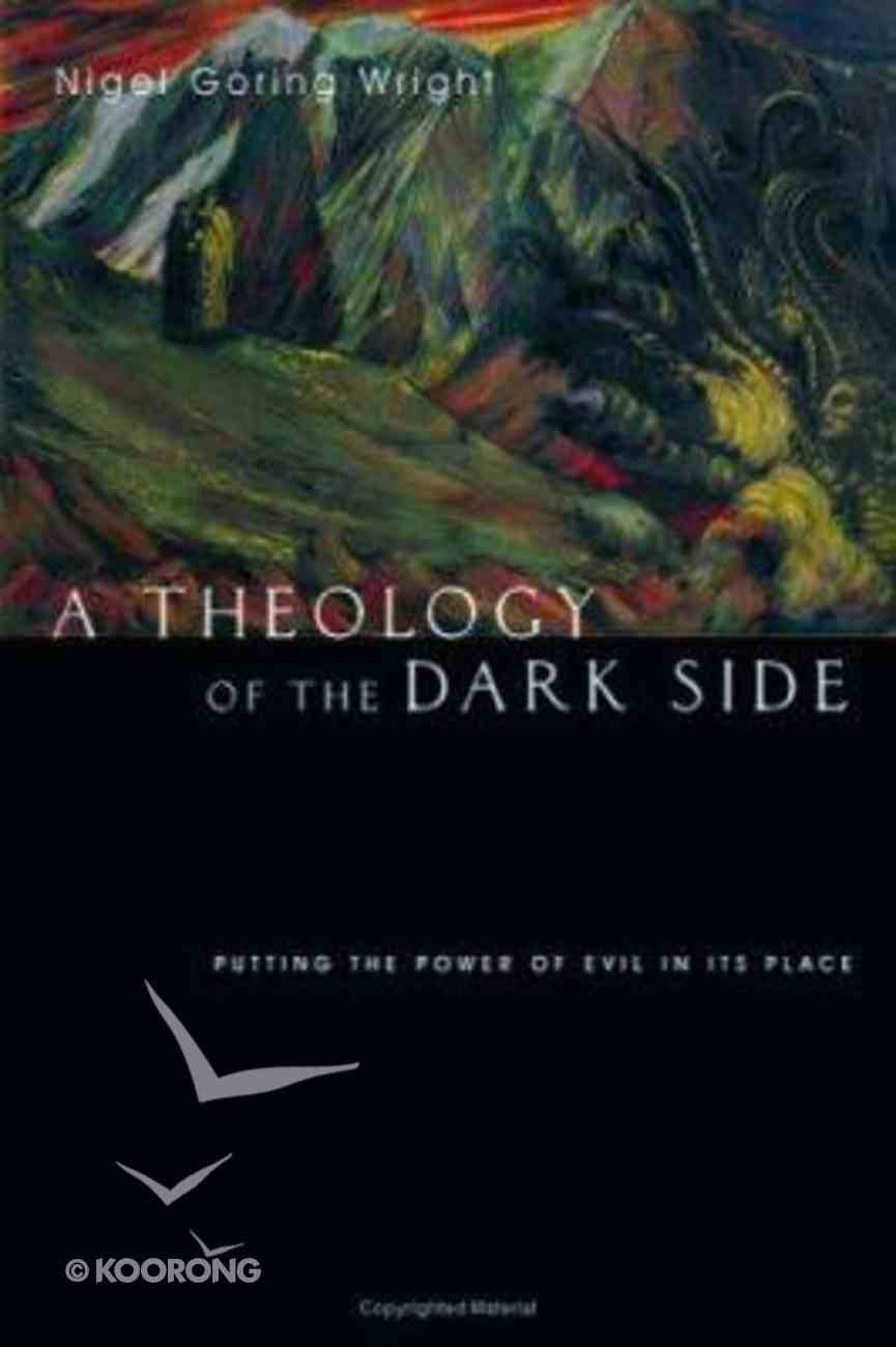 A Theology of the Dark Side Paperback