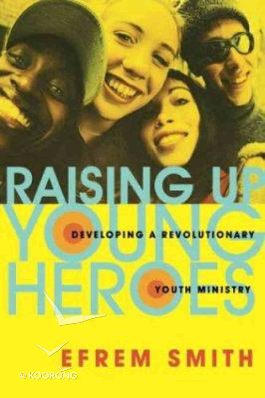 Raising Up Young Heroes Paperback