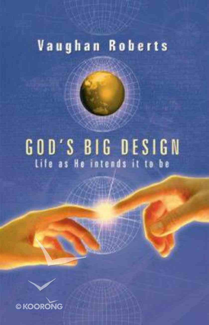 God's Big Design Paperback