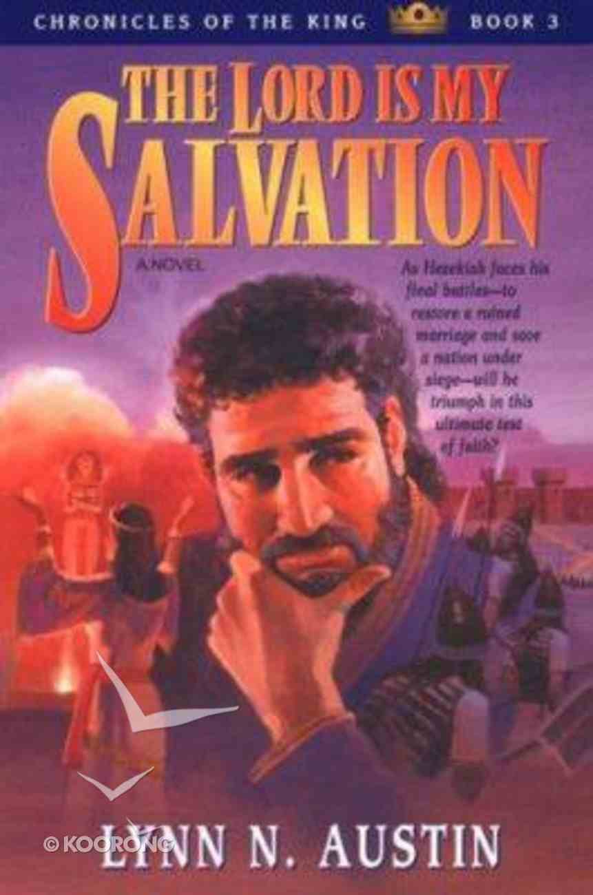 The Lord is My Salvation (#03 in Chronicles Of The Kings Series) Paperback