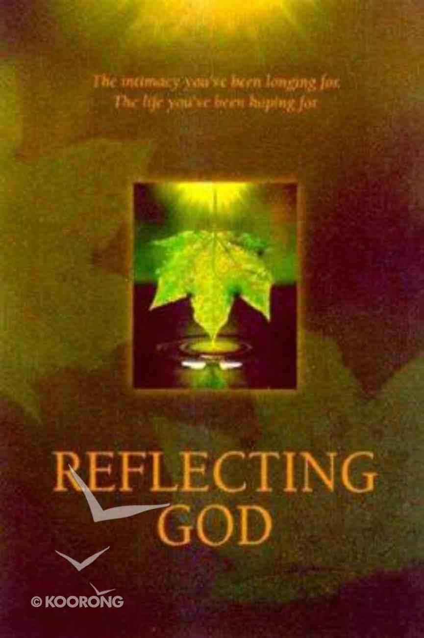Reflecting God (Leader's Guide) Paperback