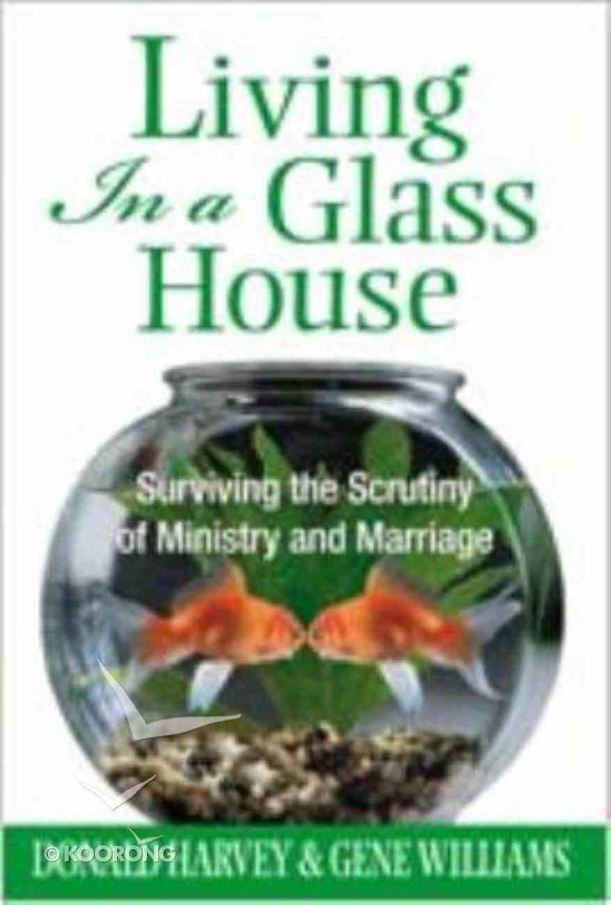 Living in a Glass House Paperback
