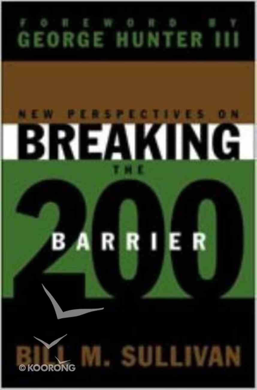 New Perspectives on Breaking the 200 Barrier Paperback