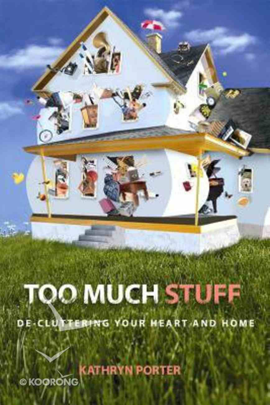 Too Much Stuff Paperback