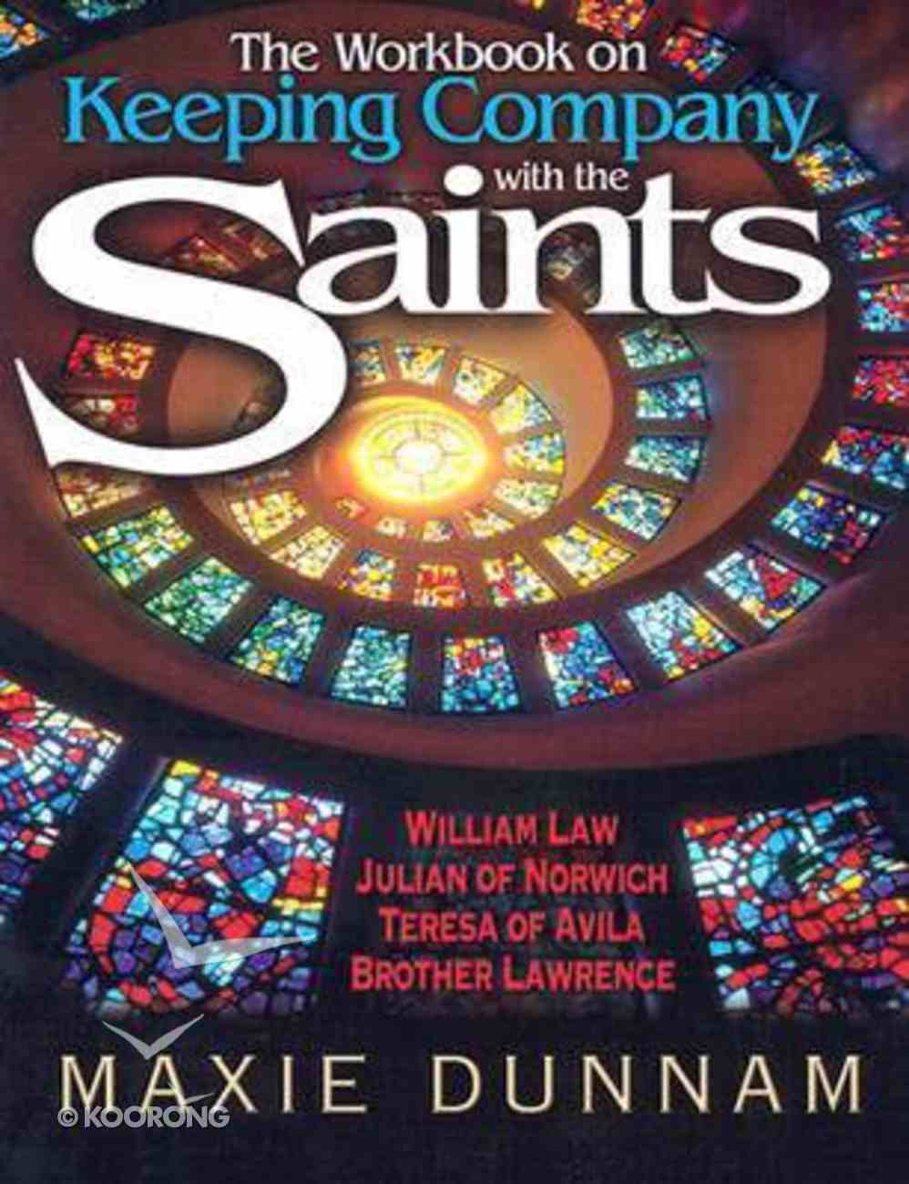 The Workbook on Keeping Company With the Saints (Upper Room Workbook Series) Paperback
