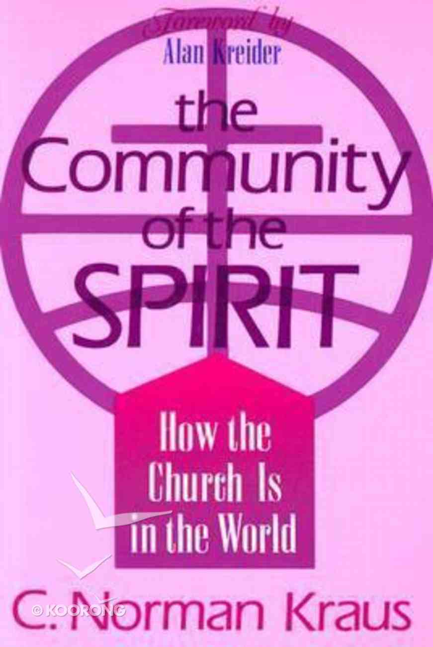 Community of the Spirit: How the Church is in the World Paperback