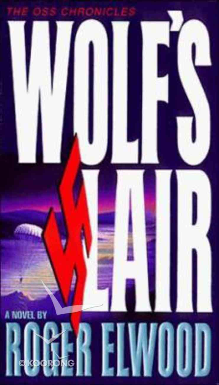Wolfs Lair (Oss Chronicles Series) Paperback