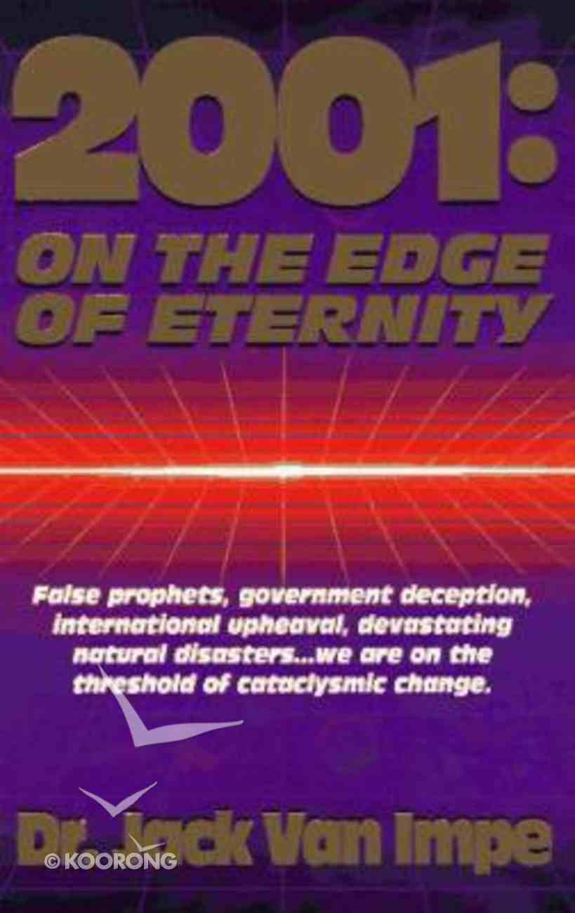 2001: On the Edge of Eternity Paperback