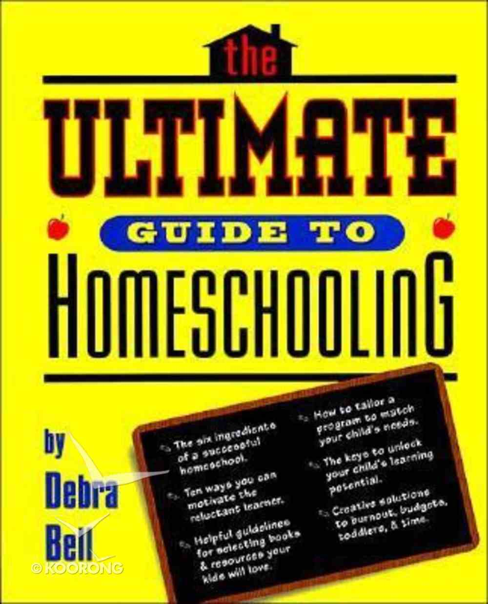 Ultimate Guide to Home School Paperback