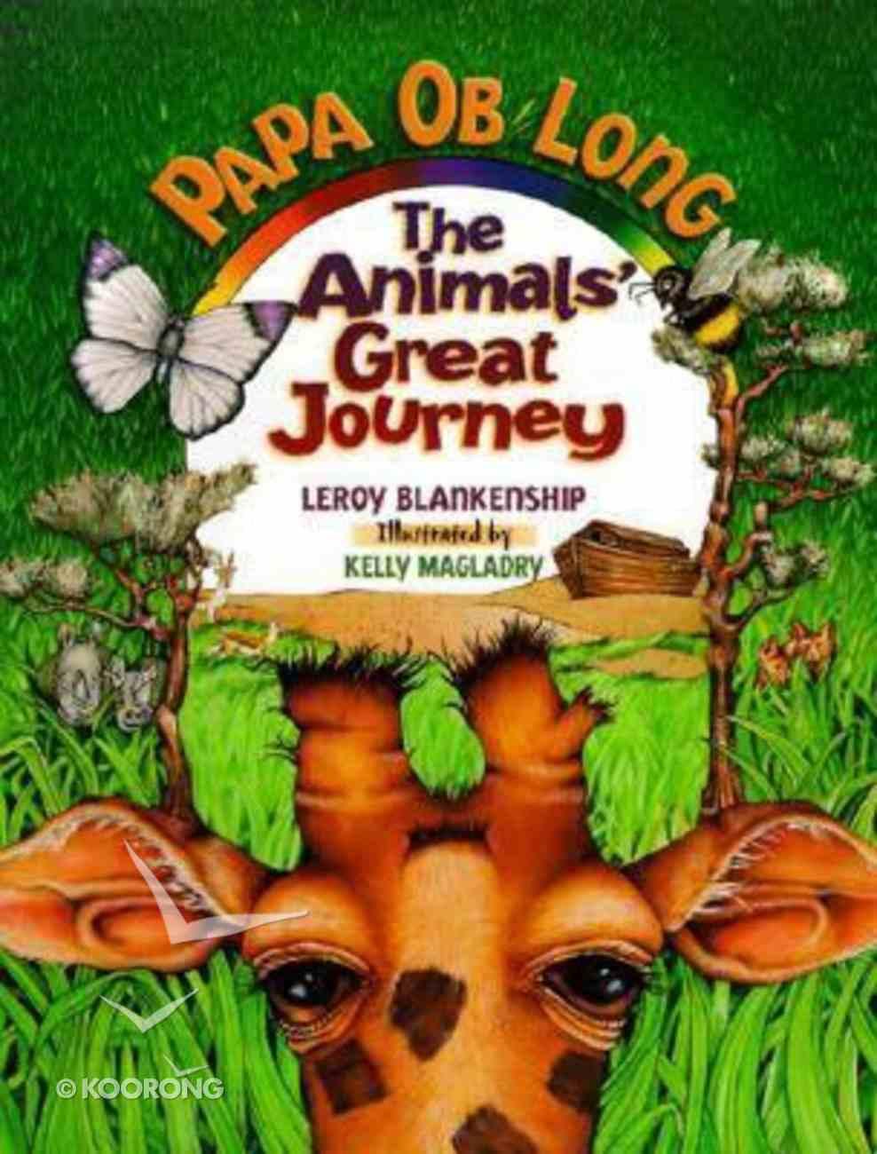 Papa Ob Long: The Animals' Great Journey Hardback