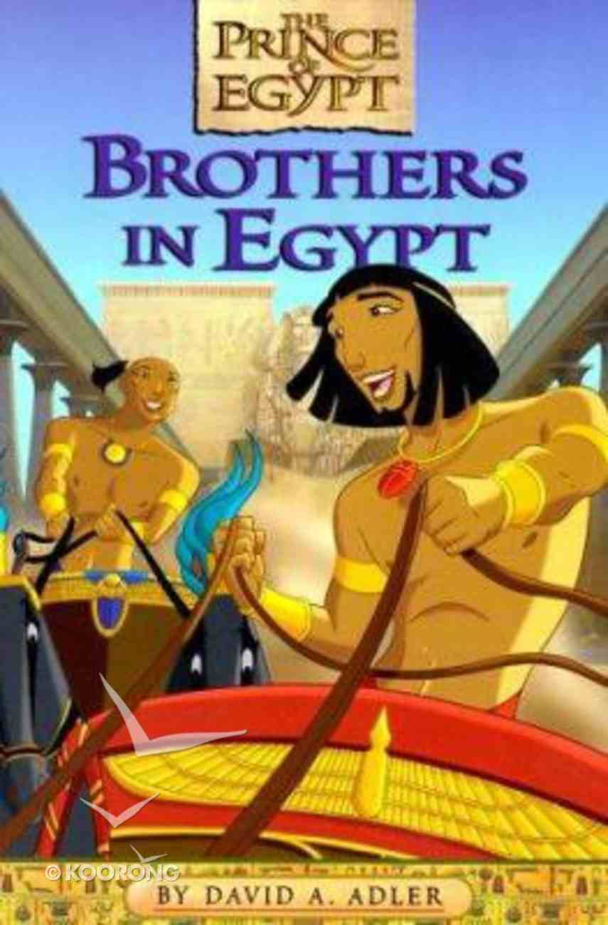 Brothers in Egypt (Prince Of Egypt Series) Paperback