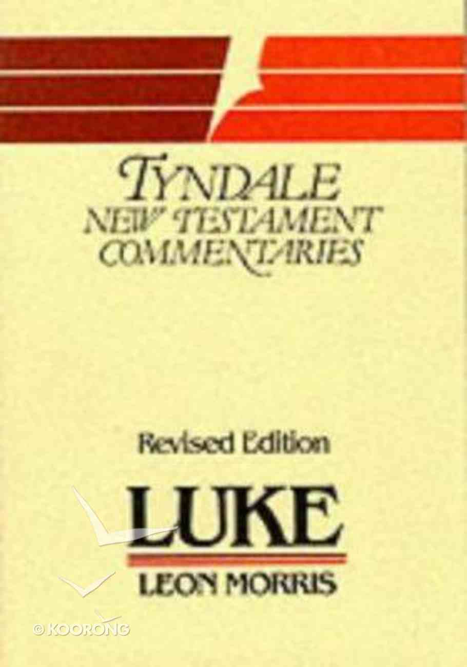 Luke (Tyndale New Testament Commentary (2020 Edition) Series) Paperback