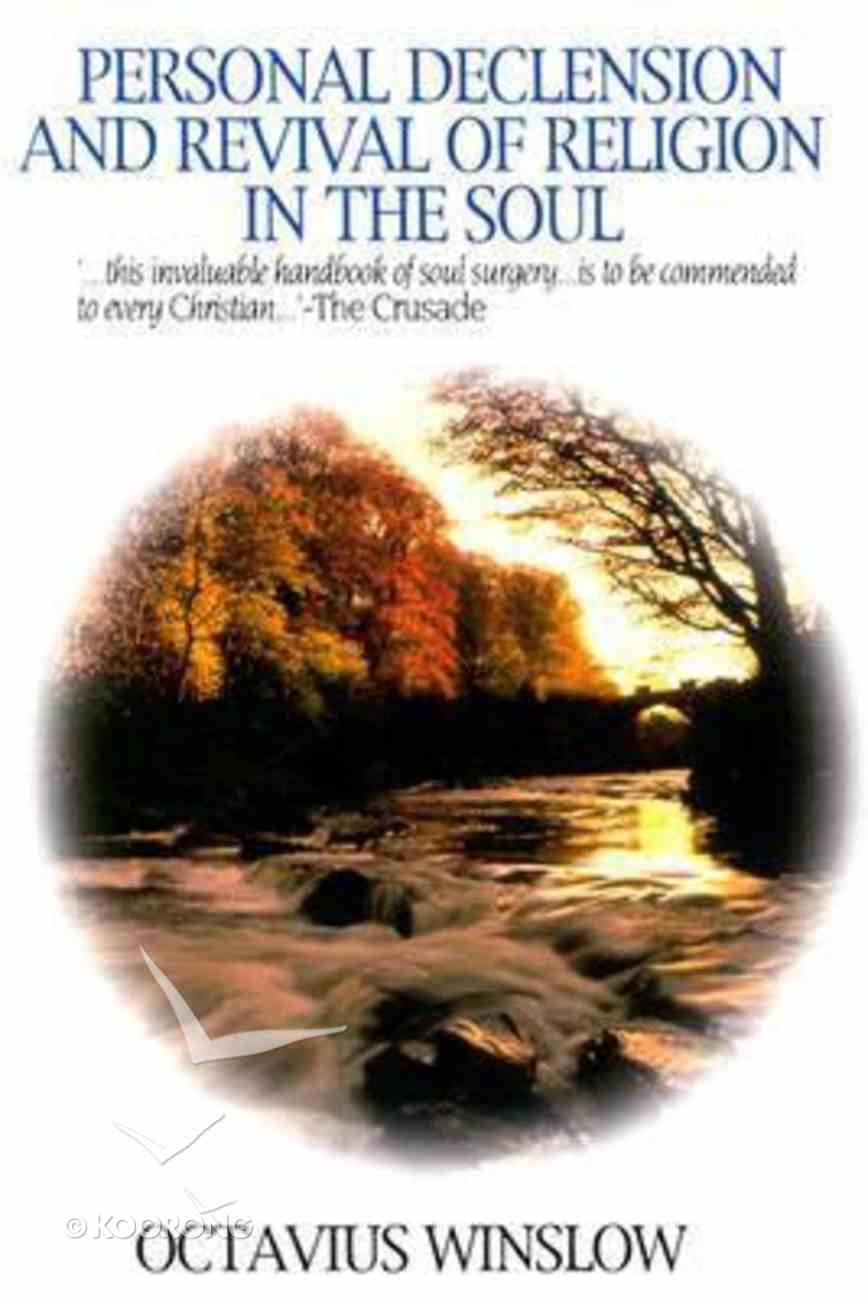 Personal Declension and Revival of Religion in the Soul Paperback