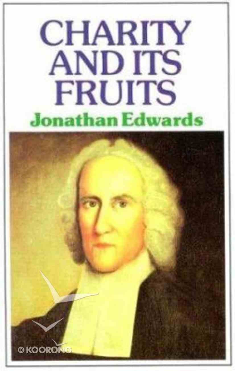 Charity and Its Fruits Paperback
