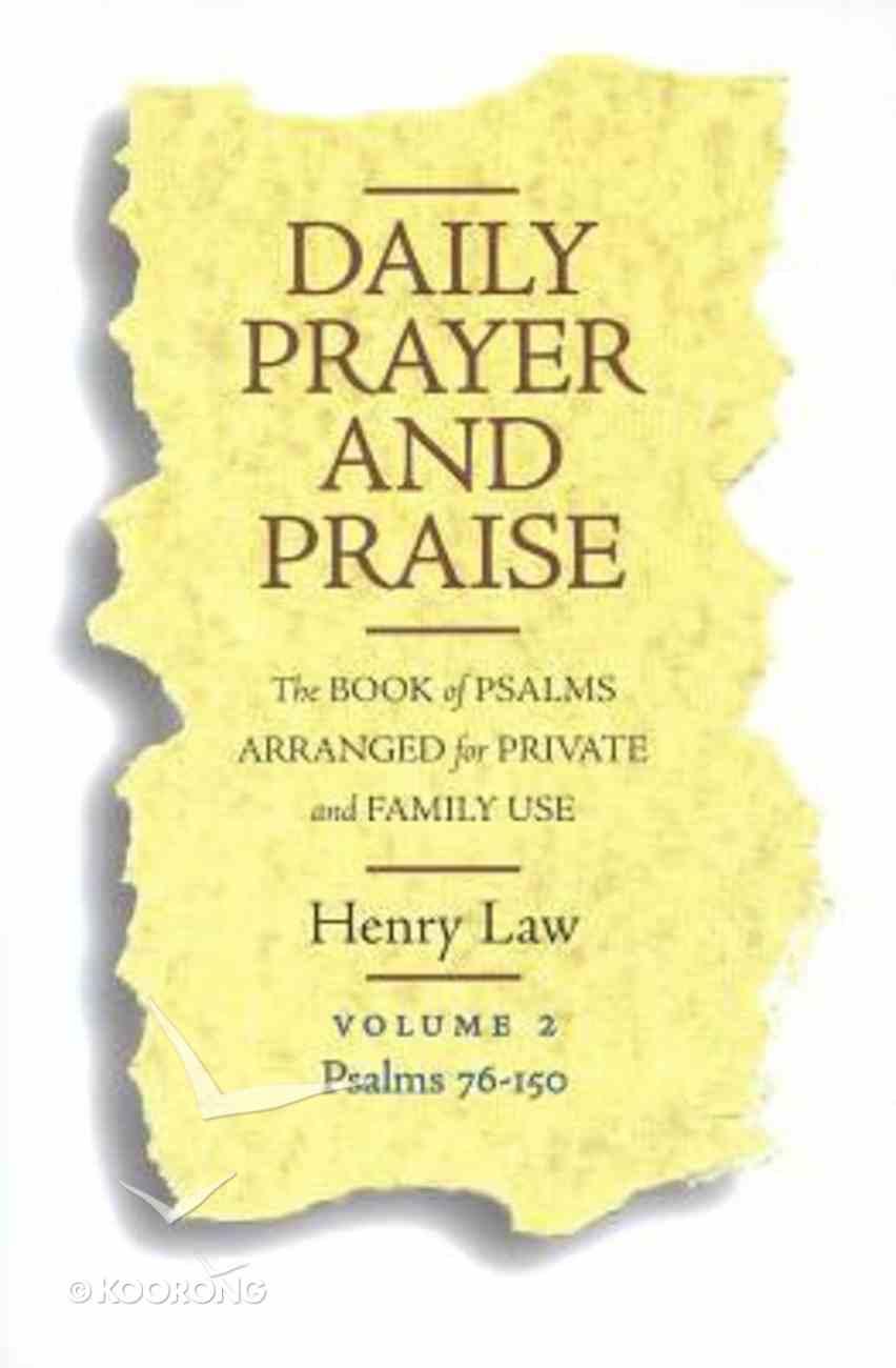 Daily Prayer and Praise (Vol 2) Paperback